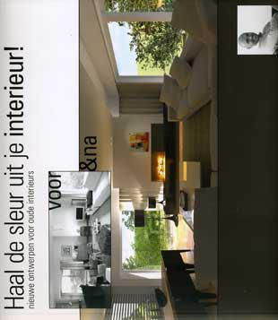haal de sleur uit je interieur nieuwe ontwerpen voor oude interieurs voor na boek deslee filip bibliotheek boutersem